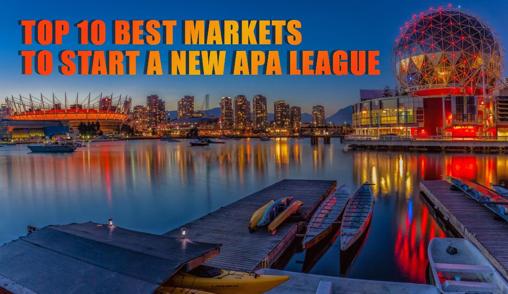 Top 10 Best Markets to Start a New APA League